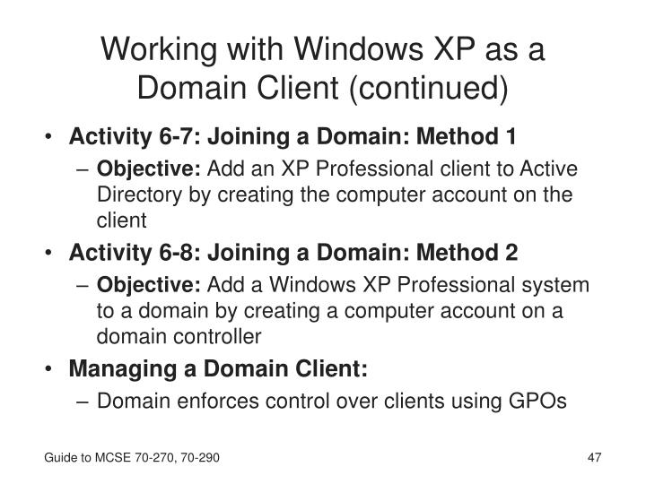 Working with Windows XP as a Domain Client (continued)