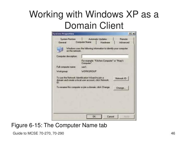 Working with Windows XP as a Domain Client