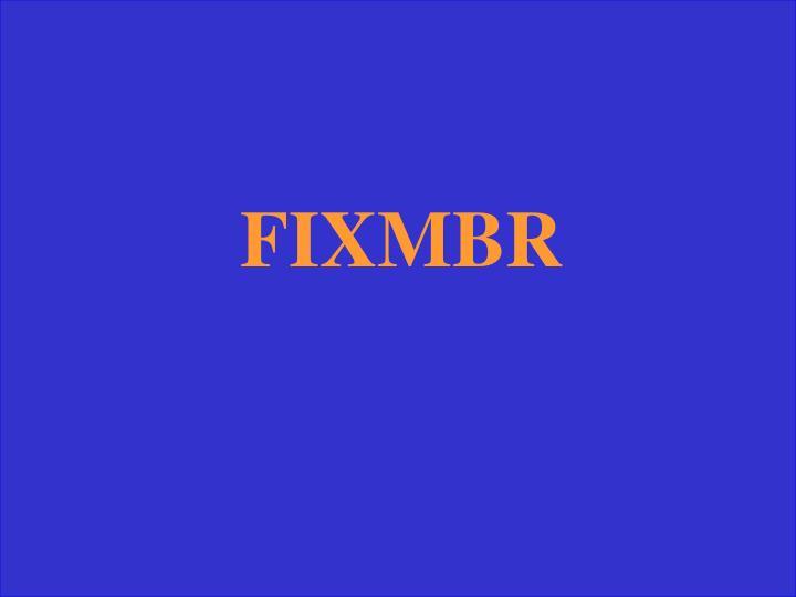 FIXMBR