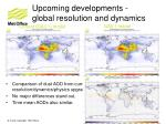upcoming developments global resolution and dynamics1