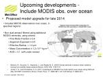 upcoming developments include modis obs over ocean