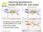 upcoming developments include modis obs over ocean2