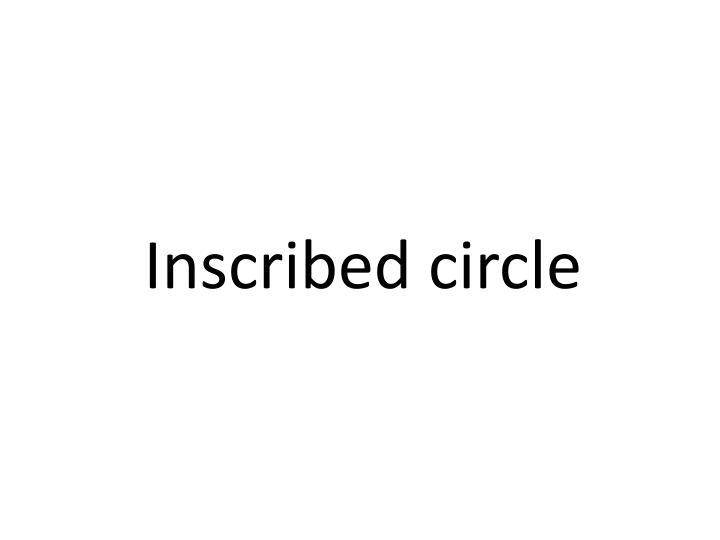 Inscribed circle