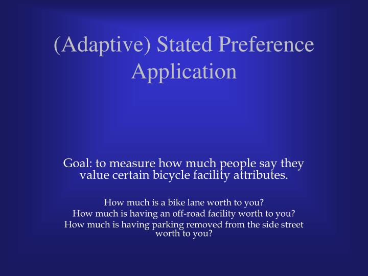 (Adaptive) Stated Preference Application