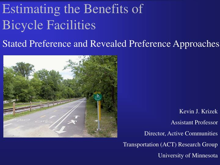 Estimating the Benefits of Bicycle Facilities