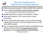 real time controller rtc requirements and design approach