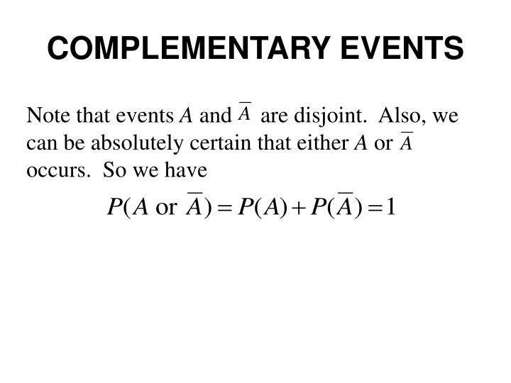 COMPLEMENTARY EVENTS