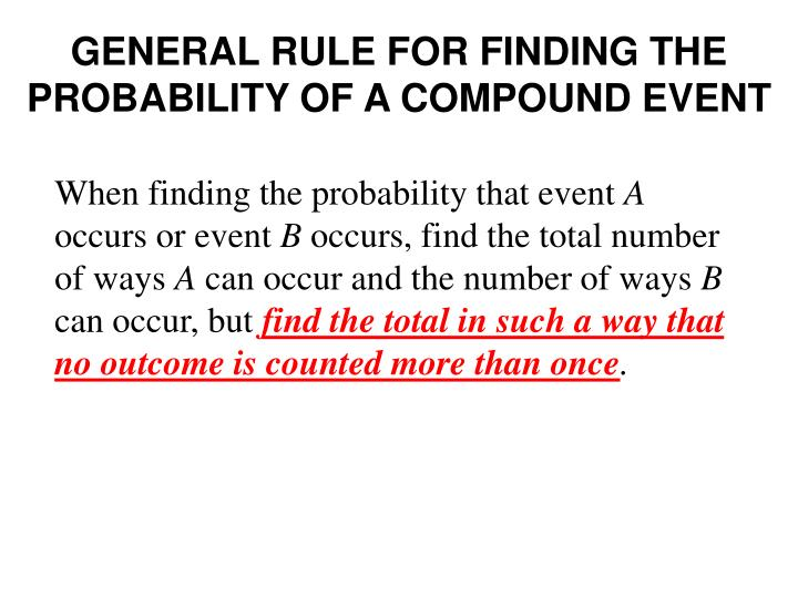 General rule for finding the probability of a compound event
