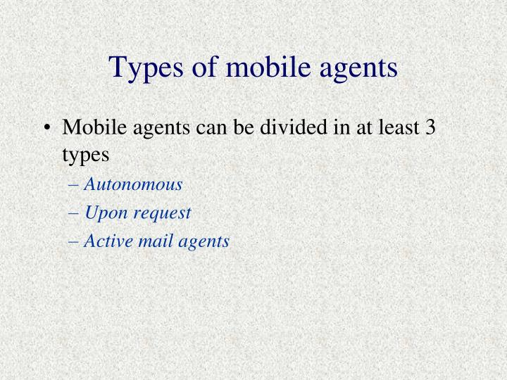 Types of mobile agents