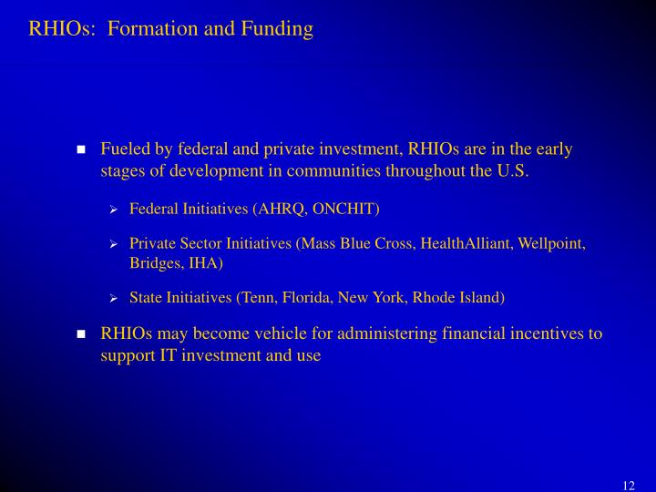 RHIOs:  Formation and Funding
