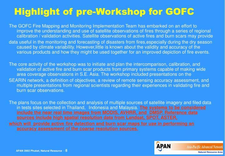 Highlight of pre-Workshop for GOFC