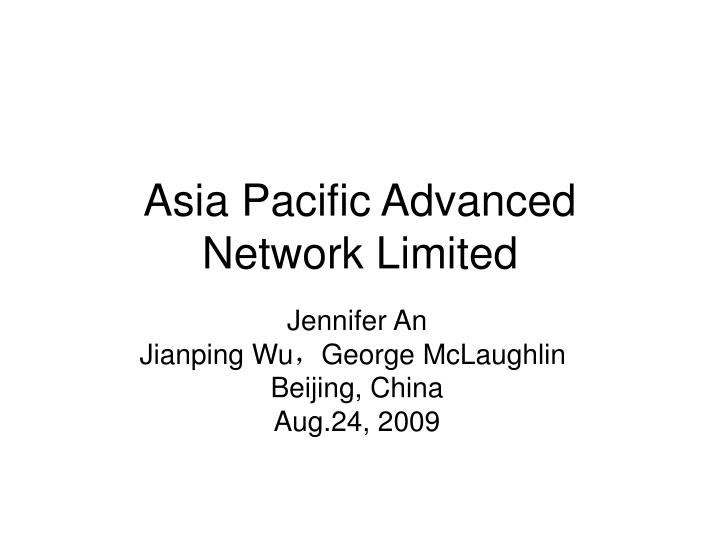 asia pacific advanced network limited n.