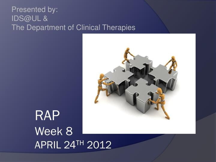 presented by ids@ul the department of clinical therapies