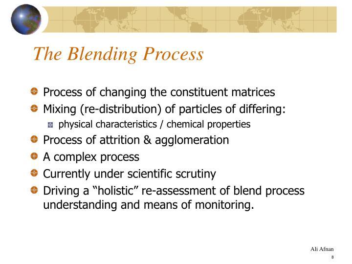 The Blending Process