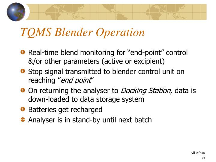 TQMS Blender Operation