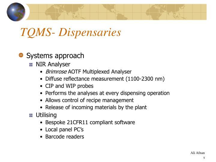 TQMS- Dispensaries