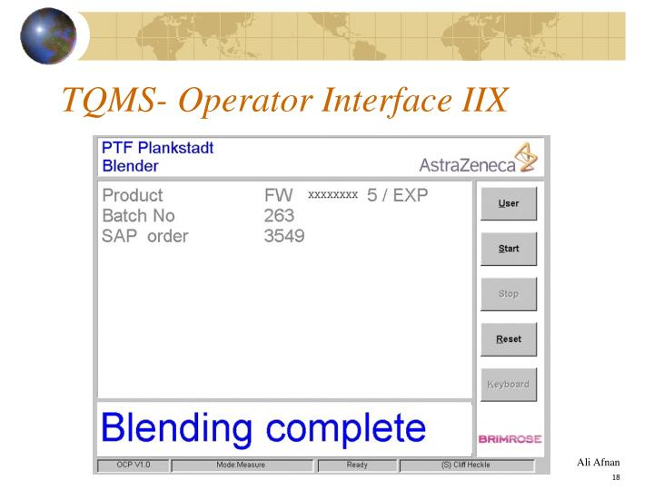TQMS- Operator Interface IIX