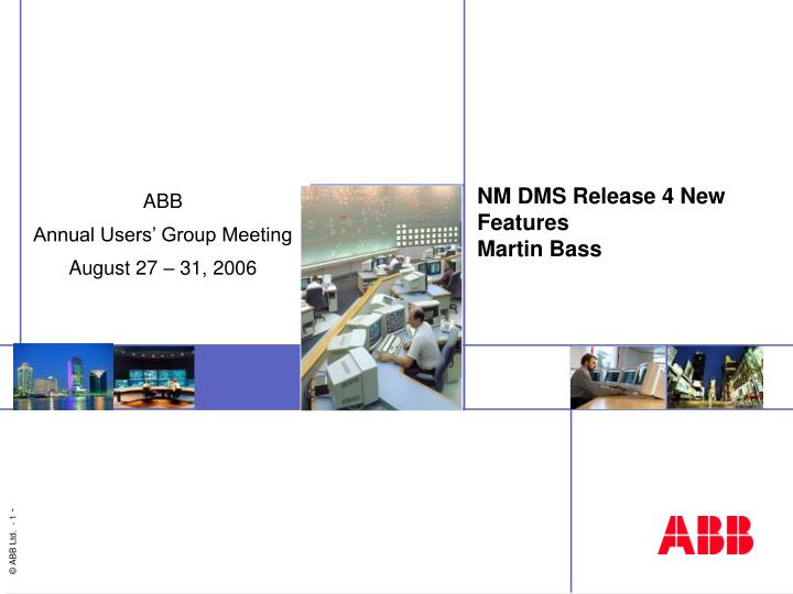 nm dms release 4 new features martin bass n.