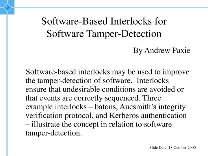 Software based interlocks for software tamper detection