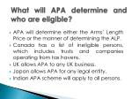 what will apa determine and who are eligible