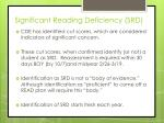significant reading deficiency srd