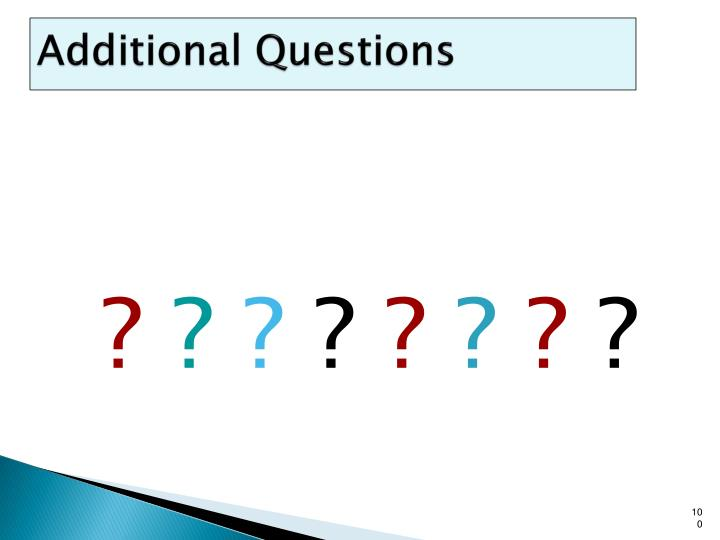Additional Questions