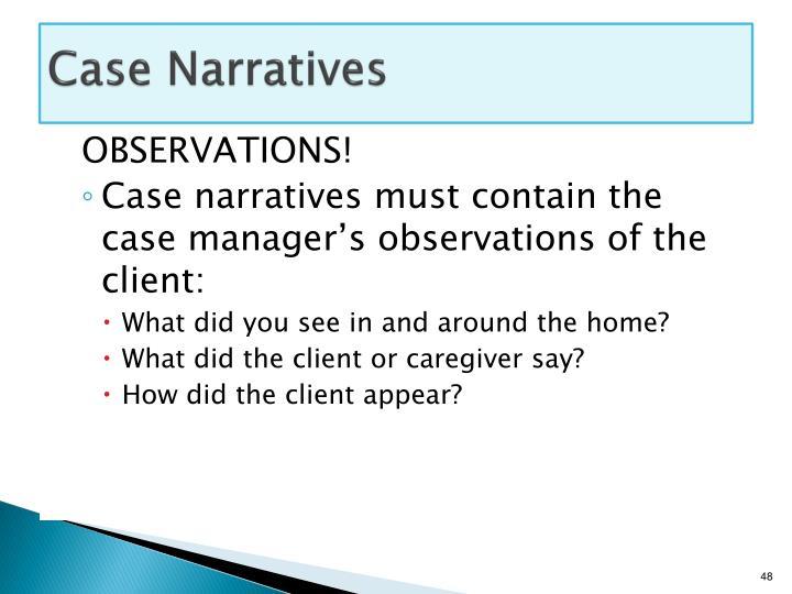 Case Narratives