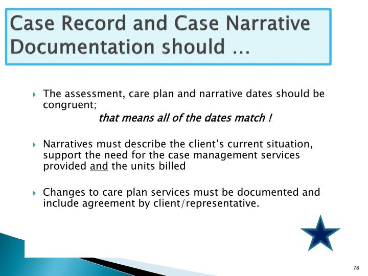 Case Record and Case Narrative Documentation should …