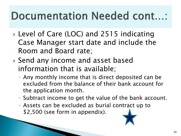 Documentation Needed cont…: