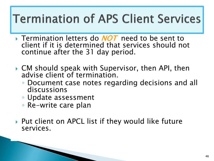 Termination of APS Client Services