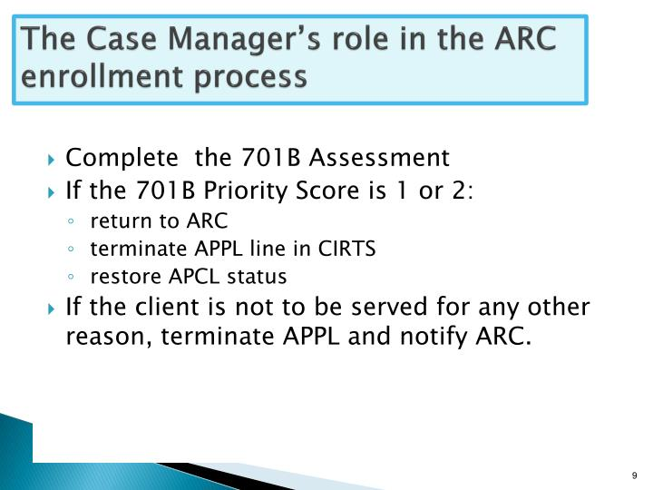 The Case Manager's role in the ARC enrollment process