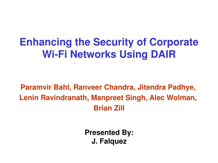 Ppt enhancing the security of corporate wi fi networks using dair enhancing the security of corporate wi fi networks using dair toneelgroepblik Images