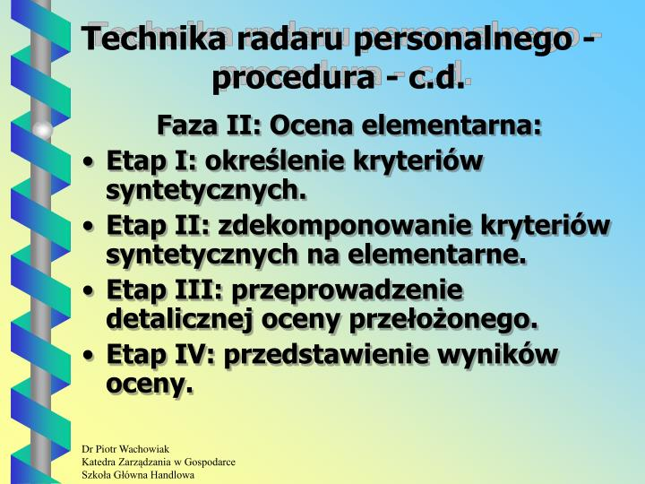 Technika radaru personalnego - procedura - c.d.