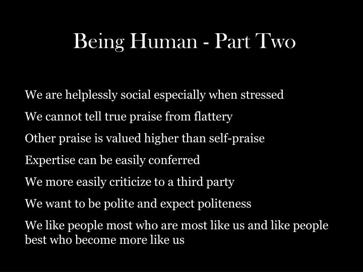 Being Human - Part Two