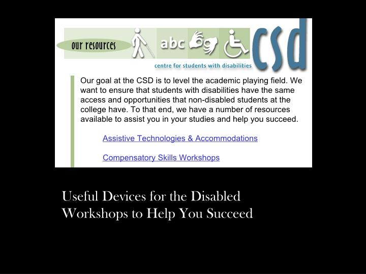 Useful Devices for the Disabled