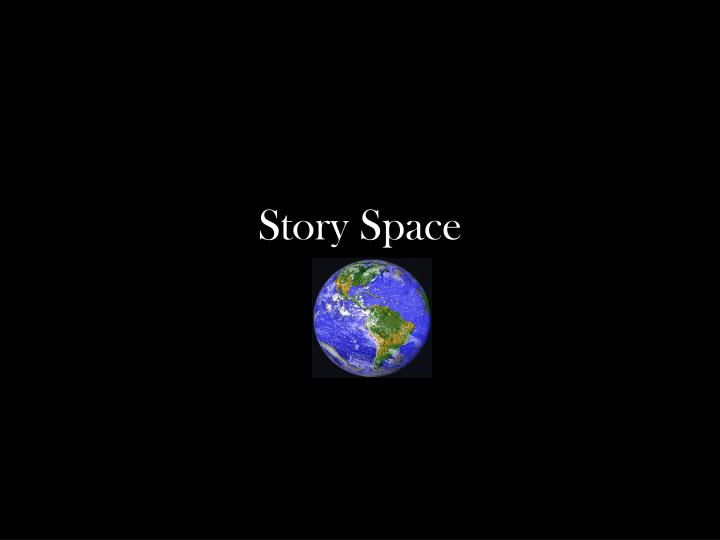 Story Space