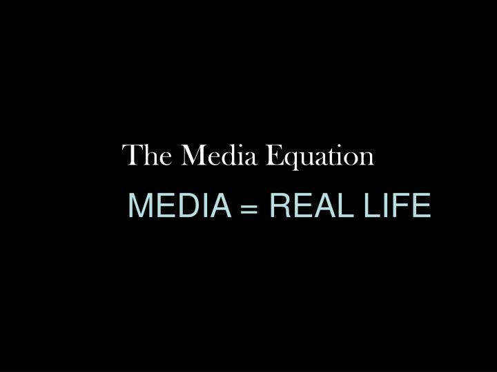 The Media Equation
