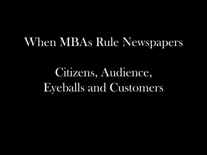 When MBAs Rule Newspapers