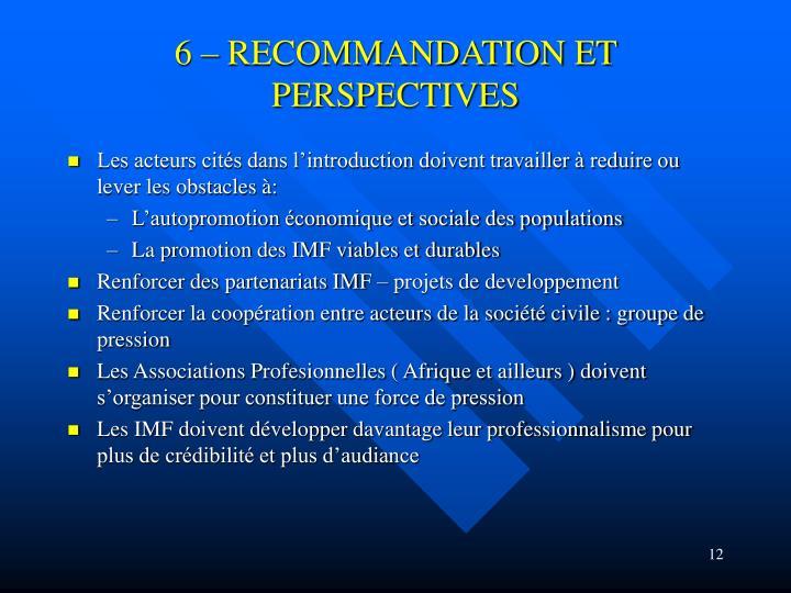 6 – RECOMMANDATION ET PERSPECTIVES