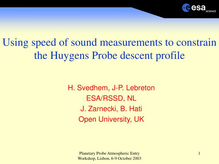 using speed of sound measurements to constrain the huygens probe descent profile n.