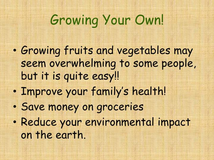 Growing Your Own!