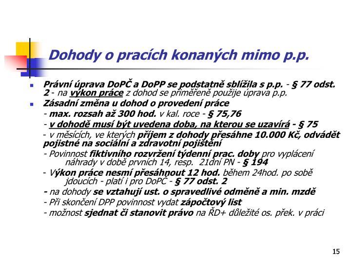 Dohody o pracích konaných mimo p.p.