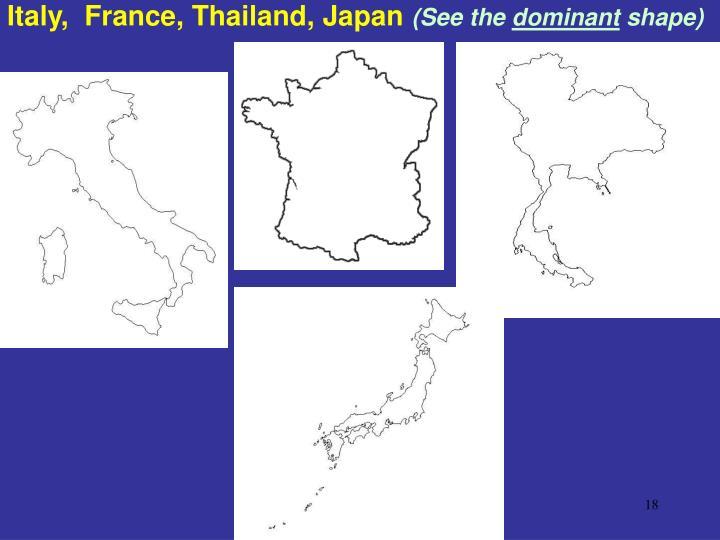 Italy,  France, Thailand, Japan