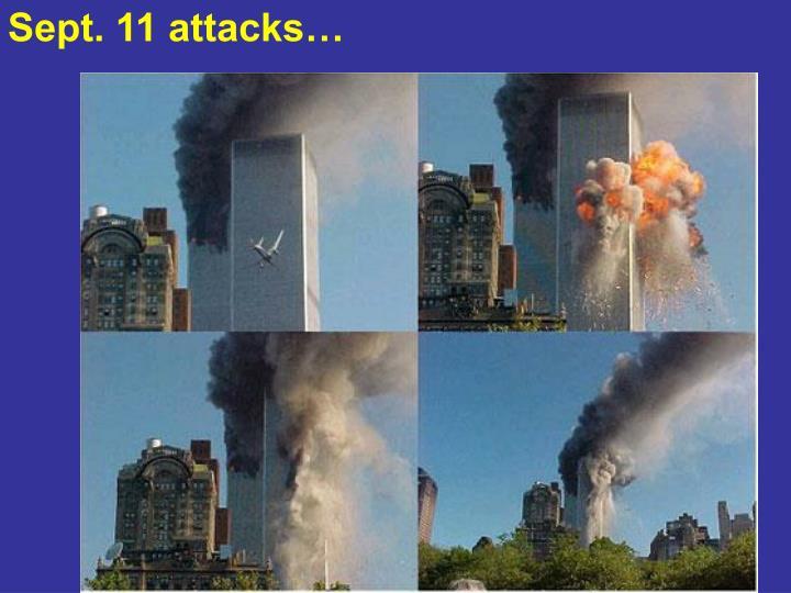 Sept. 11 attacks…