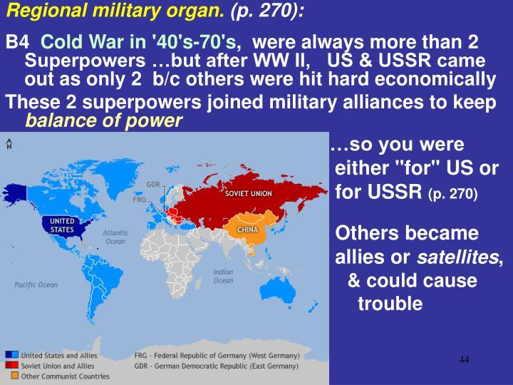 Regional military organ.