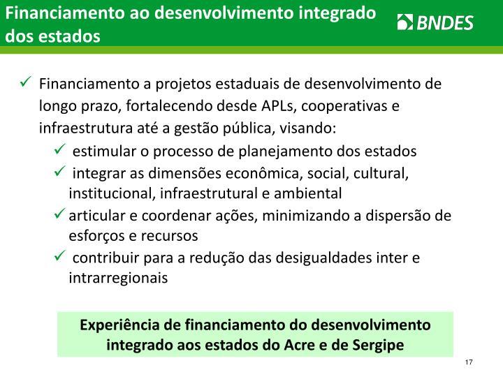 Financiamento ao desenvolvimento integrado dos estados