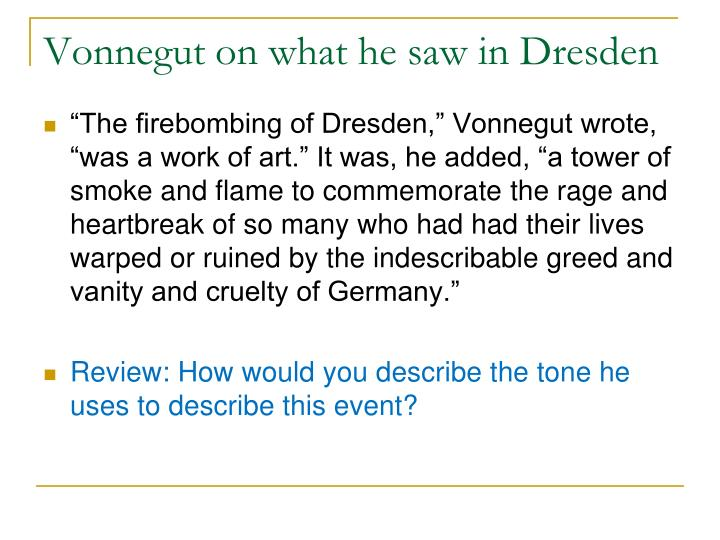 Vonnegut on what he saw in Dresden