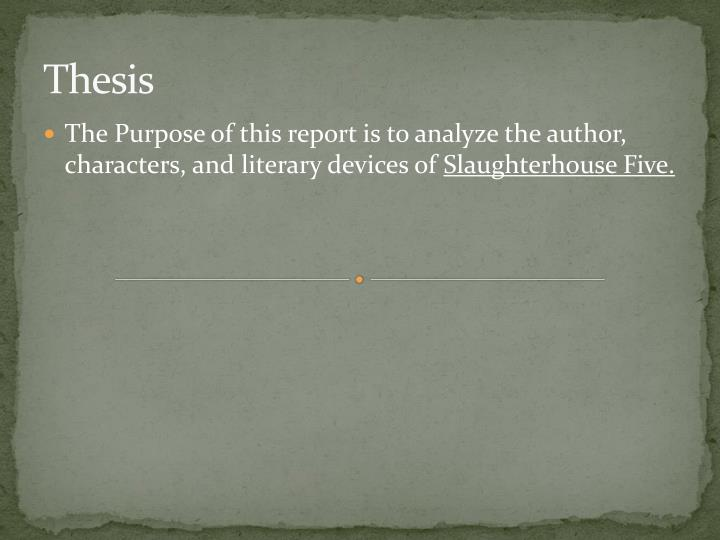 a literary analysis and a comparison of slaughter house 5 by kurt vonnegut and catch 22 by joseph he 683 quotes from slaughterhouse-five: ― kurt vonnegut, slaughterhouse-five 354 likes like 22 23 next » all quotes quotes.