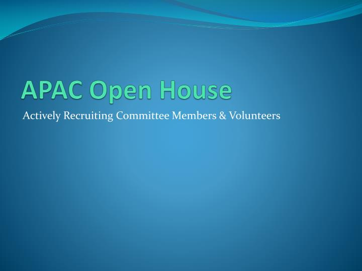 Apac open house