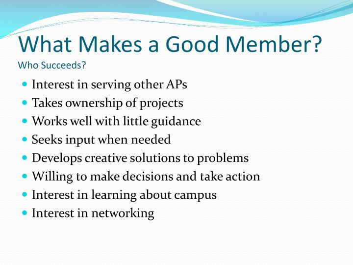 What Makes a Good Member?